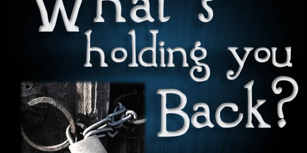 What's-Holding-You-Back